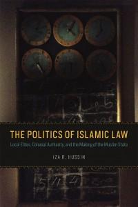 The Politics of Islam Law