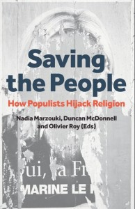 Saving the People: How Populists Hijack Religion